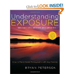 Understanding Exposure 3rd. Edition